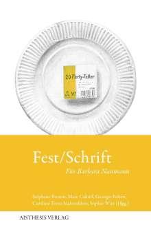 Fest/Schrift, Buch