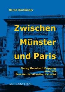Bernd Kortländer: Zwischen Münster und Paris, Buch