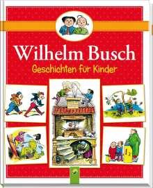 Wilhelm Busch: Wilhelm Busch Geschichten für Kinder, Buch