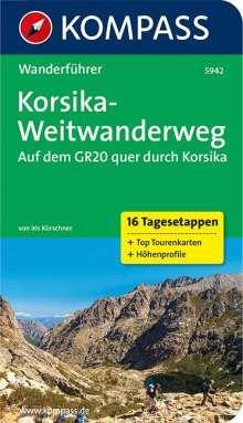 Iris Kürschner: Korsika-Weitwanderweg, Auf dem GR20 quer durch Korsika, Buch