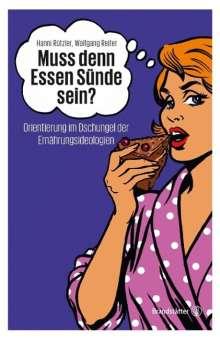 Hanni Rützler: Muss denn Essen Sünde sein?, Buch
