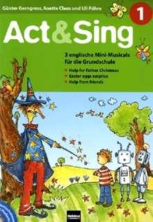 Günter Gerngross: Act & Sing 1, 2 Bücher