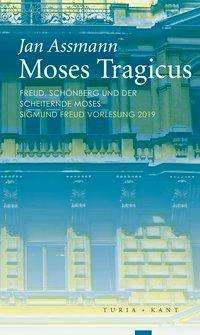 Jan Assmann: Moses Tragicus, Buch