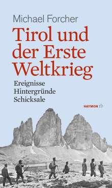 Michael Forcher: Tirol und der Erste Weltkrieg, Buch
