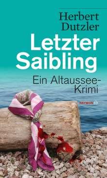 Herbert Dutzler: Letzter Saibling, Buch