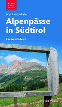 Anja Eichelsdörfer: Alpenpässe in Südtirol, Buch