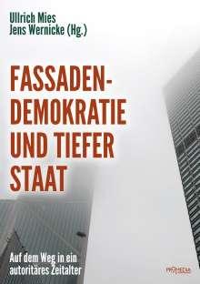 Ernst Wolff: Fassadendemokratie und Tiefer Staat, Buch