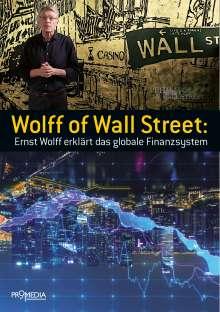 Ernst Wolff: Wolff of Wall Street, Buch