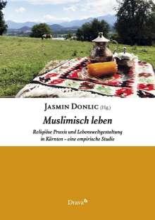 Jasmin Donlic: Muslimisch leben, Buch