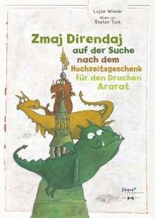 Lojze Wieser: Zmaj Direndaj auf der Suche nach dem Hochzeitsgeschenk für den Drachan Ararat, Buch