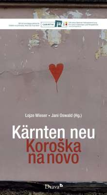 Kärnten neu / KoroSka na novo, Buch