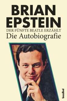 Brian Epstein: Der fünfte Beatle erzählt - Die Autobiografie, Buch