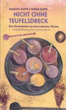 Niteen Gupte: Nicht ohne Teufelsdreck, Buch