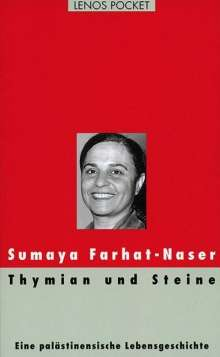 Sumaya Farhat-Naser: Thymian und Steine, Buch