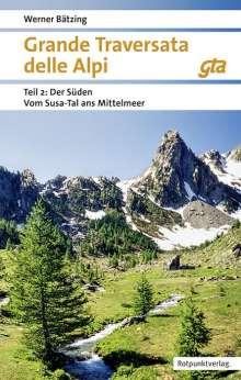 Werner Bätzing: Grande Traversata delle Alpi Süden Teil 2, Buch