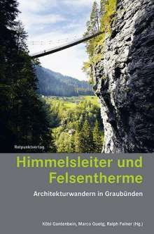 Peter Egloff: Himmelsleiter und Felsentherme, Buch