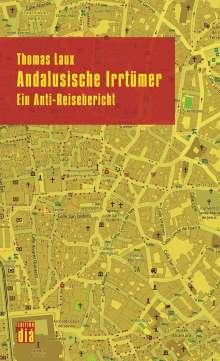 Thomas Laux: Andalusische Irrtümer, Buch