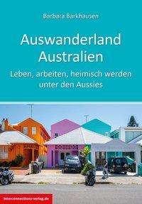 Barbara Barkausen: Auswanderland Australien, Buch