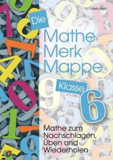 Reto Held: Die Mathe-Merk-Mappe. Klasse 6, Buch