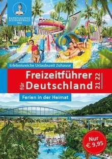Der neue große Freizeitführer für Deutschland 2021/2022, Buch