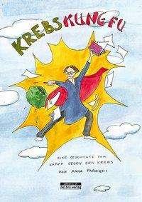 Anna Faroqhi: Krebs Kung Fu, Buch