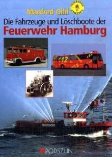Manfred Gihl: Fahrzeuge und Löschboote der Feuerwehr Hamburg, Buch