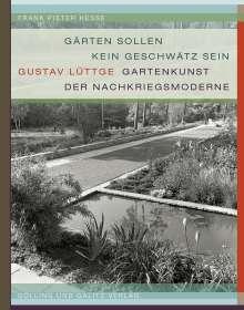 Frank Pieter Hesse: »Gärten sollen kein Geschwätz sein«, Buch