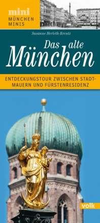 Susanne Herleth-Krentz: Das alte München, Buch