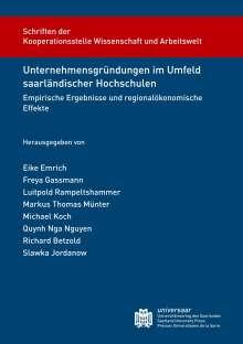 Unternehmensgründungen im Umfeld saarländischer Hochschulen, Buch