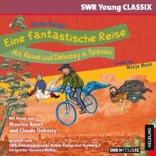 SWR Young Classix - Eine fantastische Reise mit Ravel und Debussy in Spanien, CD