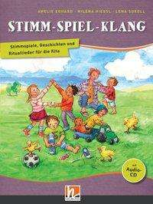 Amelie Erhard: Stimm - Spiel - Klang, Buch