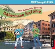 SWR Young Classix - Felix Mendelssohn Bartholdy: Italienische Sinfonie, CD