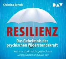 Christina Berndt: Resilienz. Das Geheimnis der psychischen Widerstandskraft, 4 CDs