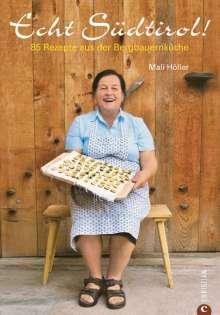 Mali Höller: Echt Südtirol, Buch