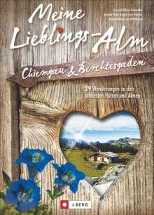 Wilfried Bahnmüller: Meine Lieblings-Alm Chiemgau & Berchtesgaden, Buch