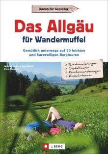 Wilfried Bahnmüller: Das Allgäu für Wandermuffel, Buch