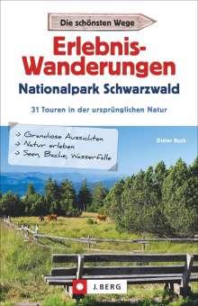 Dieter Buck: Erlebnis-Wanderungen Nationalpark Schwarzwald, Buch