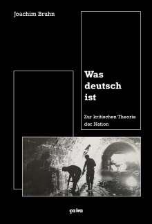 Joachim Bruhn: Was deutsch ist, Buch