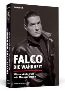 Horst Bork: Falco - Die Wahrheit, Buch
