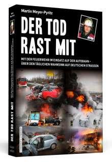 Martin Meyer-Pyritz: Der Tod rast mit, Buch
