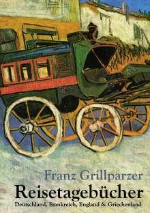 Franz Grillparzer: Reisetagebücher, Buch