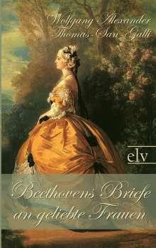 Wolfgang Alexander Thomas-San-Galli: Beethovens Briefe an geliebte Frauen, Buch