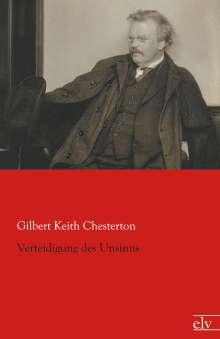 G. K. Chesterton: Verteidigung des Unsinns, Buch