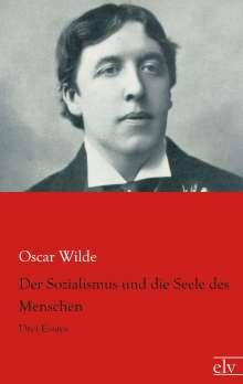 Oscar Wilde: Der Sozialismus und die Seele des Menschen, Buch
