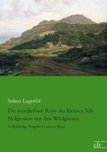 Selma Lagerlöf: Die wunderbare Reise des kleinen Nils Holgersson mit den Wildgänsen, Buch
