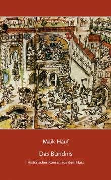 Maik Hauf: Das Bündnis, Buch