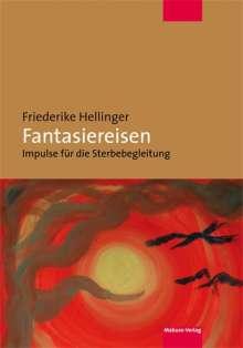Friederike Hellinger: Fantasiereisen, Buch