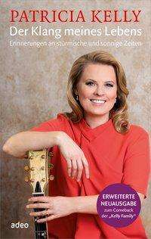 Patricia Kelly: Der Klang meines Lebens, Buch