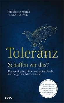 Toleranz - schaffen wir das?, Buch