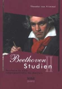 Theodor von Frimmel: Beethoven Studien II - Bausteine zu einer Lebensgeschichte des Meisters, Buch